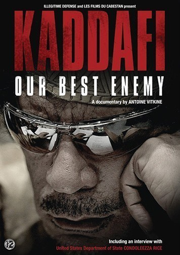 Gratis film: Kaddafi: our best enemy